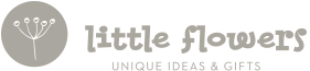 Little Flowers - Unique Gifts & Ideas